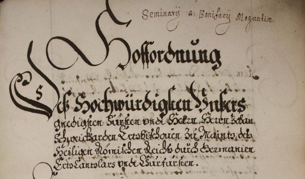 """Hofordnung des Mainzer Erzbischofs und Kurfürsten Joh. Schweikard von Kronberg. Entnommen aus """"Die Kurmainzer Hofordnungen von 1505, 1532 und 1583"""""""